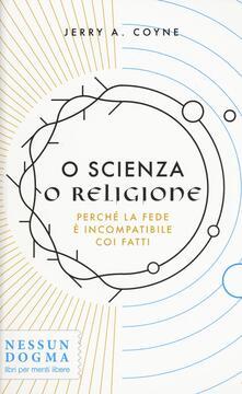 Cefalufilmfestival.it O scienza o religione. Perché la fede è incompatibile coi fatti Image