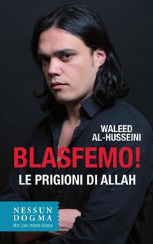 Equilibrifestival.it Blasfemo! Le prigioni di Allah Image