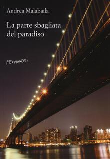 La parte sbagliata del paradiso - Andrea Malabaila - copertina