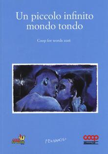 Un piccolo infinito mondo tondo. Coop for words (2016)