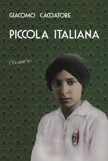 Piccola italiana - Giacomo Cacciatore - copertina