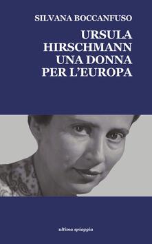 Ursula Hirschmann. Una donna per lEuropa.pdf