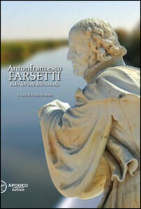 Antonfrancesco Farsetti. Padre dell'isola della Donzella