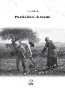 Panarella, il mito e la memoria - Dino Felisati - ebook