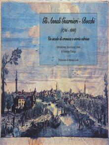 Gli annali Guarnieri-Bocchi (1745-1848). Un secolo di cronaca e storia adriese - Giuseppe Pastega - ebook