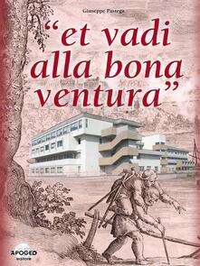 «Et vadi alla bona ventura». Trecento anni di storia dell'Ospedale civile di Adria - Giuseppe Pastega - ebook