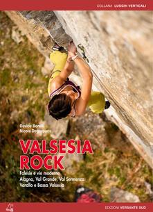 Vastese1902.it Valsesia rock. Falesie e vie moderne. Alagna, val Grande, val Sermenza, Varallo e bassa Valsesia Image