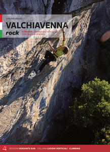 Valtellina Valchiavena rock. Vie e falesie