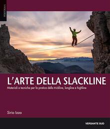 Daddyswing.es L' arte della slackline. Materiali e tecniche per la pratica della trickline, longline e highline Image