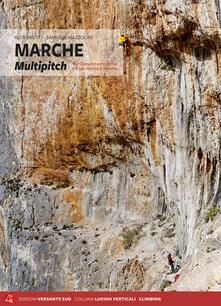 Antondemarirreguera.es Marche multipitch. Vie classiche e moderne tra San Martino e Teramo Image