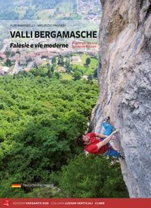 Valli bergamasche. Falesie e vie moderne. Ediz. italiana e tedesca.pdf