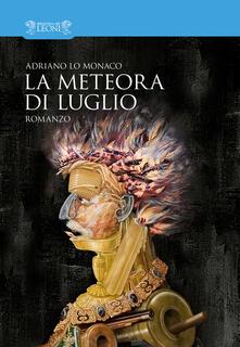 La meteora di luglio - Adriano Lo Monaco - copertina