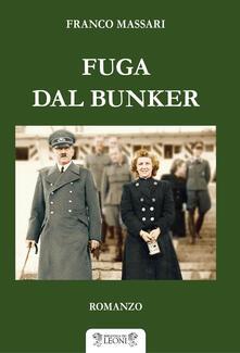 Fuga dal bunker - Franco Massari - copertina