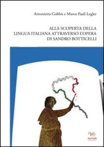 Alla scoperta della lingua e della cultura italiana attraverso l'opera di Sandro Botticelli