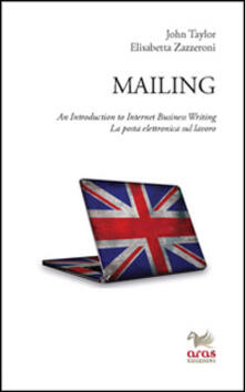 Camfeed.it Mailing. An introduction to internet business writing. La posta elettronica sul lavoro Image