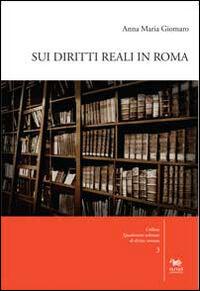 Sui diritti reali in Roma. Con CD-ROM