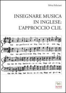Insegnare musica in inglese. L'approccio CLIL