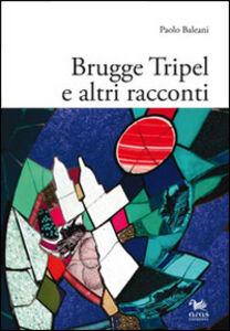 Brugge Tripel e altri racconti