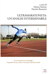 Libro Ultramaratoneta. Un'analisi interminabile