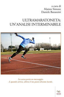 Ultramaratoneta. Un'analisi interminabile - copertina
