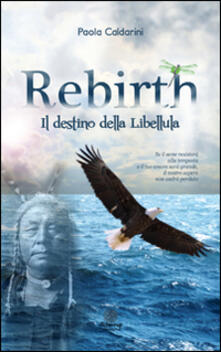 Rebirth. Il destino della libellula.pdf