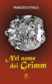 Criticalwinenotav.it Nel nome dei Grimm Image