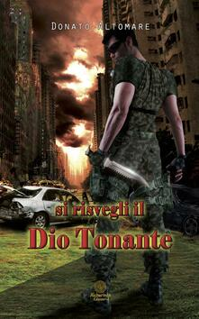 Si risvegli il Dio tonante - Donato Altomare - copertina