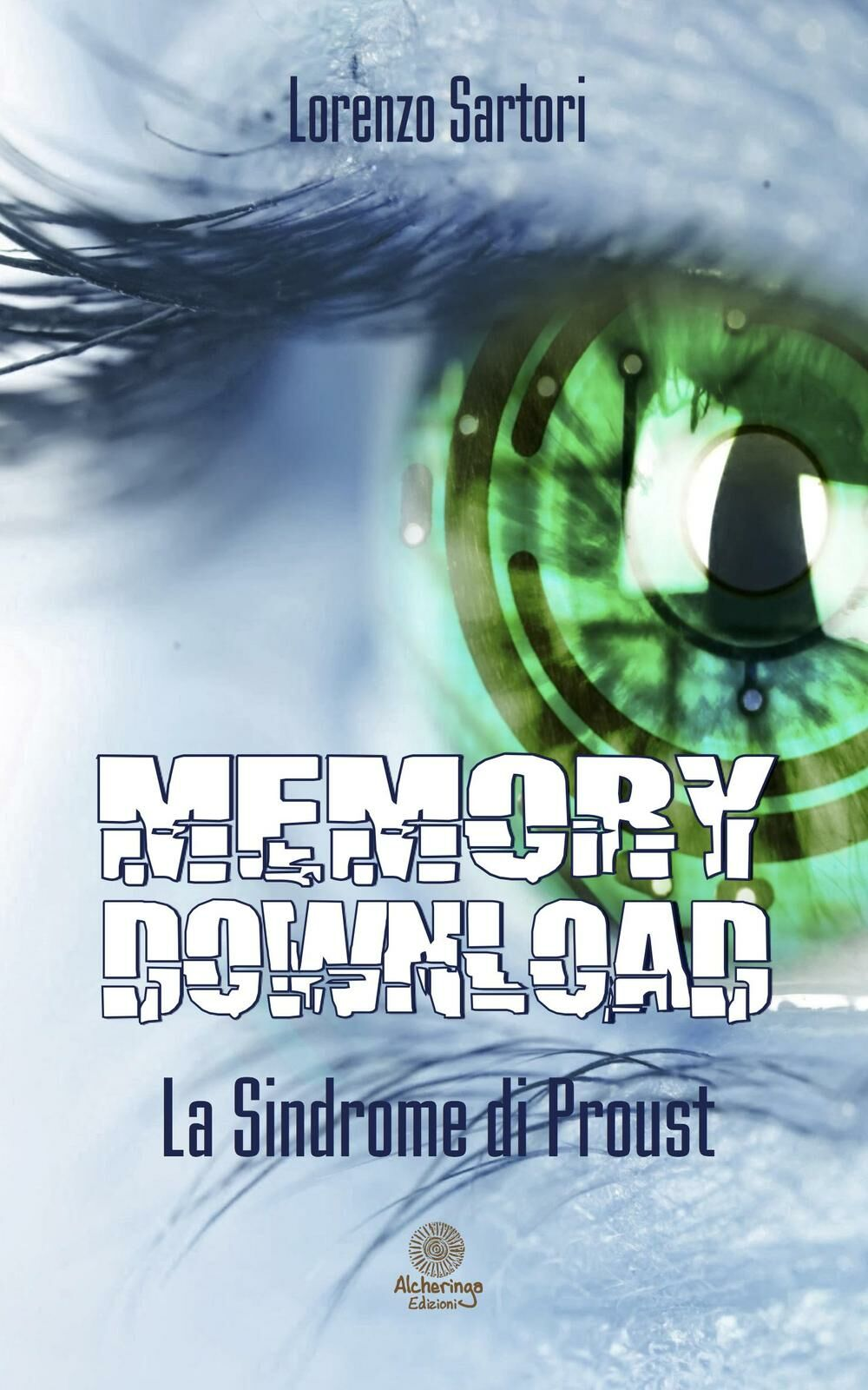 Memory download. La sindrome di Proust