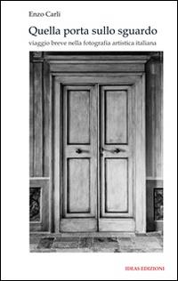 Quella porta sullo sguardo....