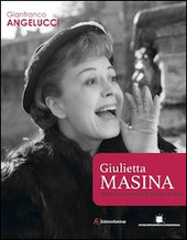 Giulietta Masina attrice e sposa di Federico Fellini