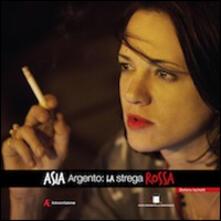 Capturtokyoedition.it Asia Argento. La strega rossa Image