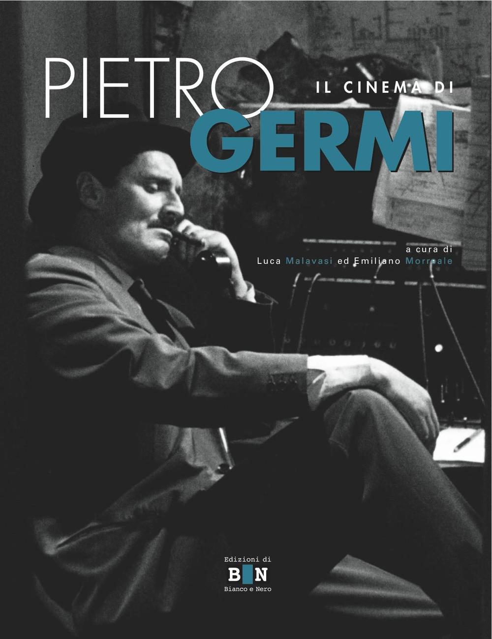 Il cinema di Pietro Germi