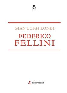 Federico Fellini - Gian Luigi Rondi - copertina