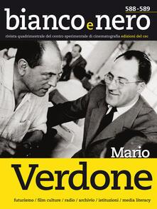 Grandtoureventi.it Bianco e nero. Rivista quadrimestrale del centro sperimentale di cinematografia. Ediz. italiana e inglese (2017). Vol. 588-589: Mario Verdone. Image