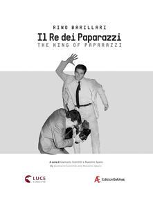 Cocktaillab.it Rino Barillari. Il re dei paparazzi. Ediz. italiana e inglese Image
