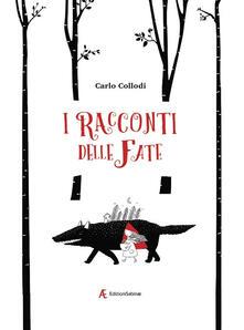 I racconti delle fate - Carlo Collodi - copertina