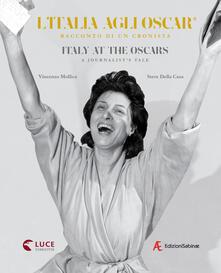 Writersfactory.it L' Italia agli Oscar. Racconto di un cronista. Ediz. italiana e inglese Image