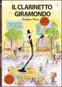 Il clarinetto giramondo. Con CD Audio