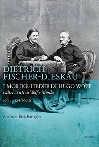 I Mörike-Lieder di Hugo Wolf e altri scritti su Wolf e Mörike