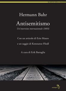 Antisemitismo. Un'intervista internazionale (1893) - Hermann Bahr - copertina