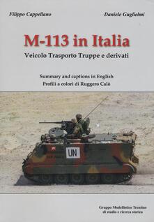 M-113 in Italia. Veicolo Trasporto Truppe e Derivati. Ediz. italiana e inglese.pdf