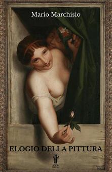 Elogio della pittura - Mario Marchisio - copertina