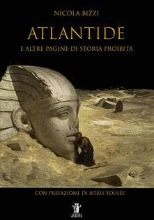 Atlantide e altre pagine di storia proibita - Nicola Bizzi - copertina
