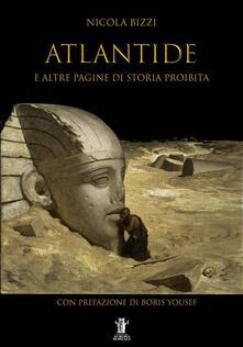 Atlantide e altre pagine di storia proibita - Nicola Bizzi - ebook