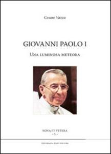 Giovanni Paolo I. Una luminosa meteora