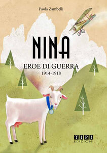 Nina eroe di guerra 1915-1918