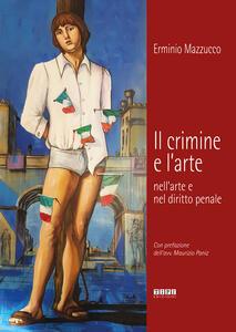 Il crimine e l'arte nell'arte e nel diritto penale