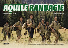 Listadelpopolo.it Aquile randagie. La storia. Il film Image