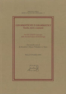 Grammatiche e grammatici. Teorie, testi e contesti. Atti del 39° Convegno della Società Italiana di Glottologia (Siena, 23-25 ottobre 2014) - copertina