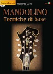 Mandolino. Tecniche di base. Con CD-ROM
